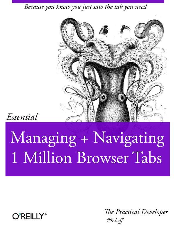 "Okładka książki pod tytułem ""Managig And Navigating 1 Milion Browser Tabs"""